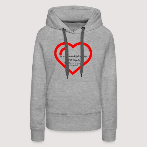 Committed relationship - Women's Premium Hoodie