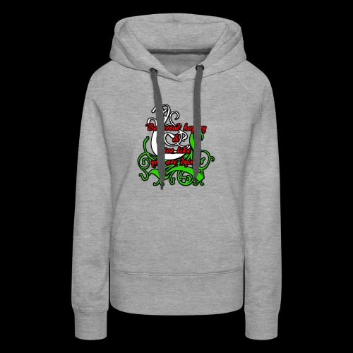 Be Proud Happy & Live Like You Are Dying - Women's Premium Hoodie