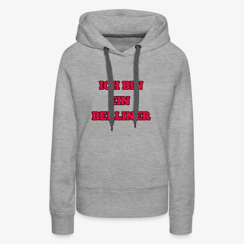 ICH BIN EIN BERLINER - Women's Premium Hoodie