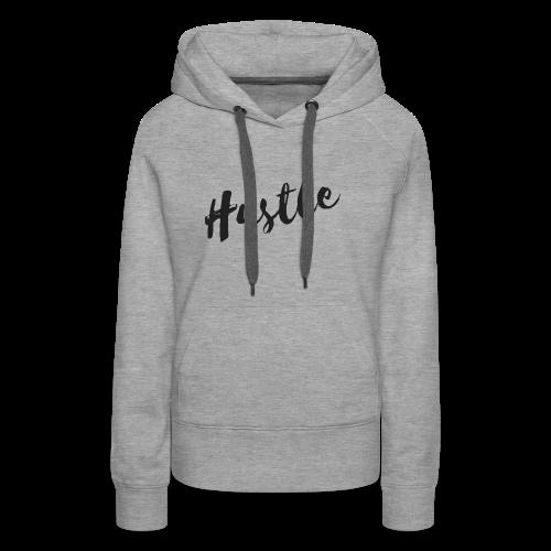 Hustle - Women's Premium Hoodie