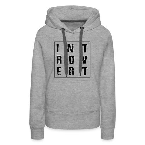 Introvert - Women's Premium Hoodie