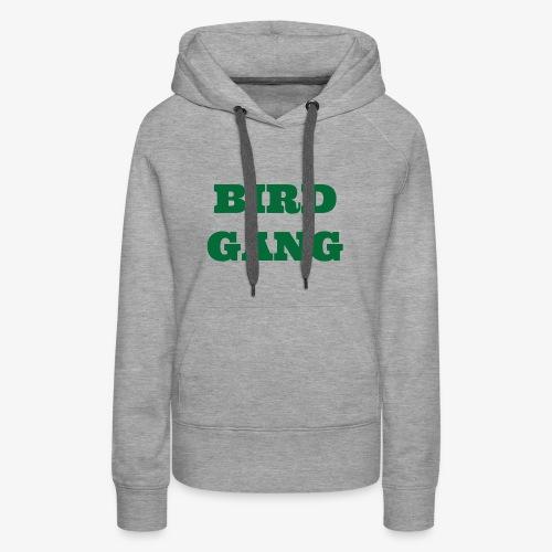 Bird Gang - Women's Premium Hoodie