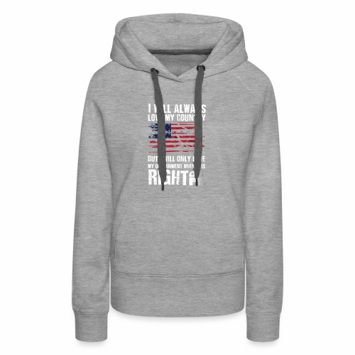 I Will Always Love My Country White - Women's Premium Hoodie