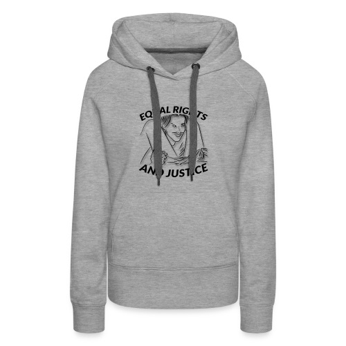 Equal Rights & Justice Tee - Women's Premium Hoodie
