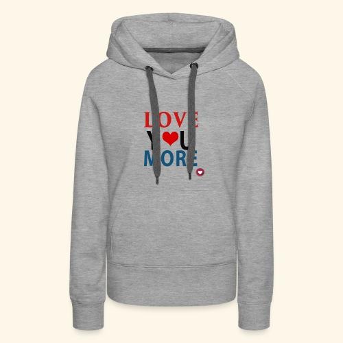 Loveyoumore - Women's Premium Hoodie