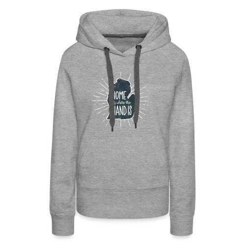 Michigan - Home Is Where the Hand Is - Women's Premium Hoodie