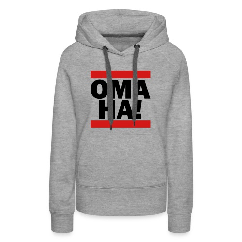 OMAHA Logo Shirt - Women's Premium Hoodie