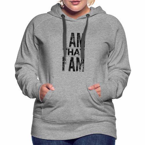 I Am That I Am - Women's Premium Hoodie