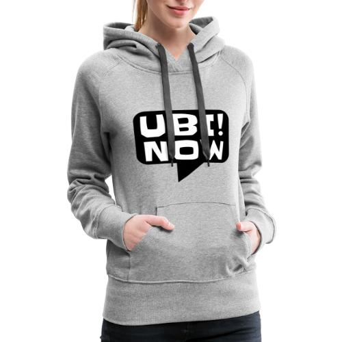 The movement - UBI NOW - Women's Premium Hoodie