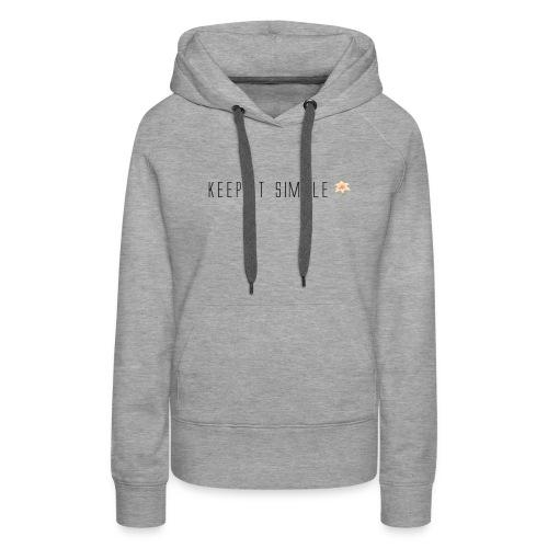 Keep it Simple - Women's Premium Hoodie