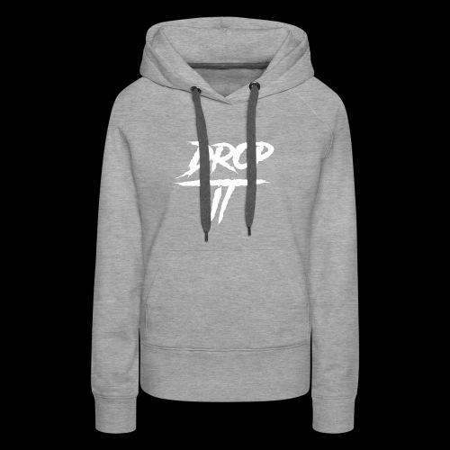 Original ''DROP IT''s Logo - Women's Premium Hoodie