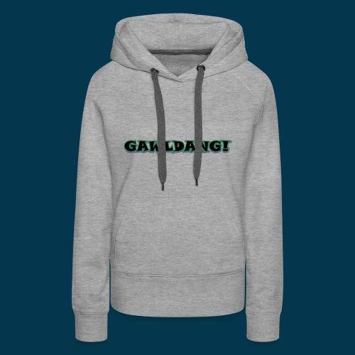 GAWLDANG (Black) - Women's Premium Hoodie