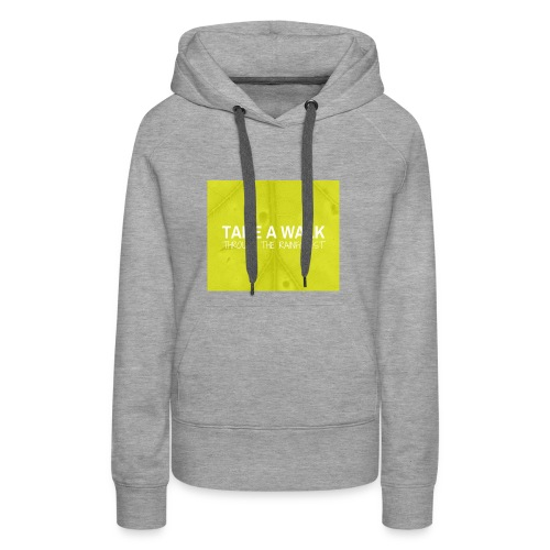 Take a Walk - Women's Premium Hoodie