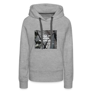 Fear is never an excuse - Women's Premium Hoodie
