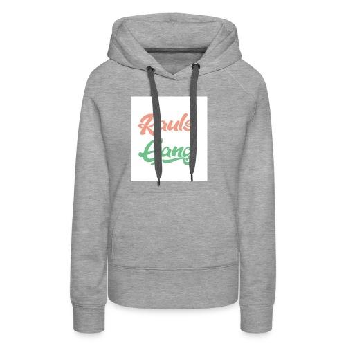 Rauls Gang T-Shirt - Women's Premium Hoodie