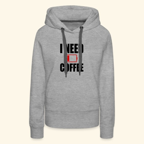 i need coffee black - Women's Premium Hoodie