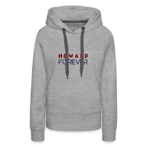 Howard Forever - Women's Premium Hoodie