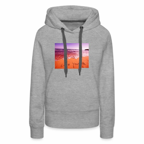 on beach love yourself wallpapers 1024x768 - Women's Premium Hoodie
