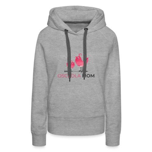 Osceola Mom Logo - Women's Premium Hoodie