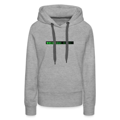 When None Is Lost - Women's Premium Hoodie