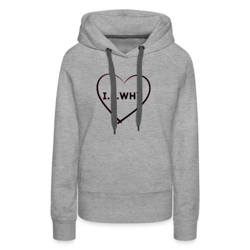 I.L.why ❤️ - Women's Premium Hoodie