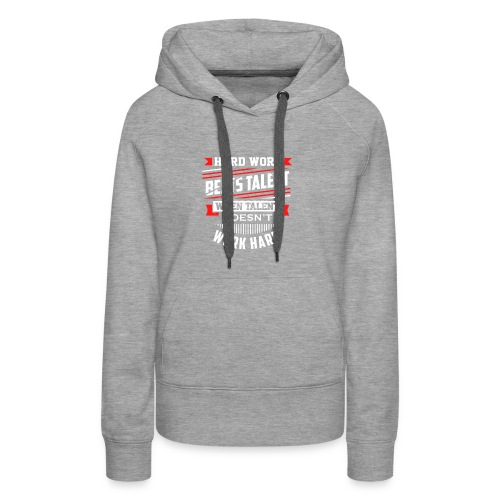 Hard Work Design - Women's Premium Hoodie