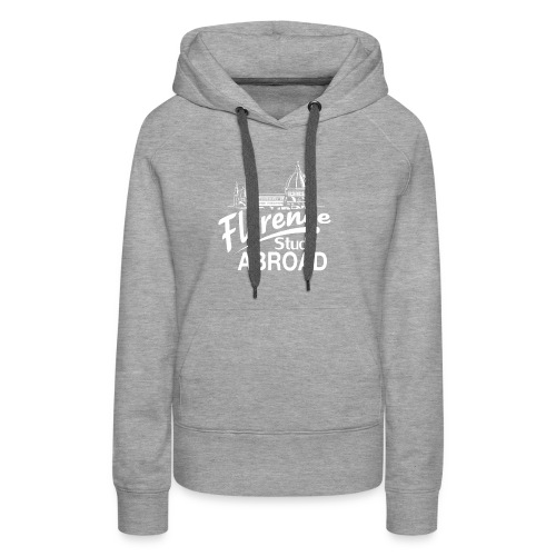 Memory from Study Abroad in Florence! - Women's Premium Hoodie