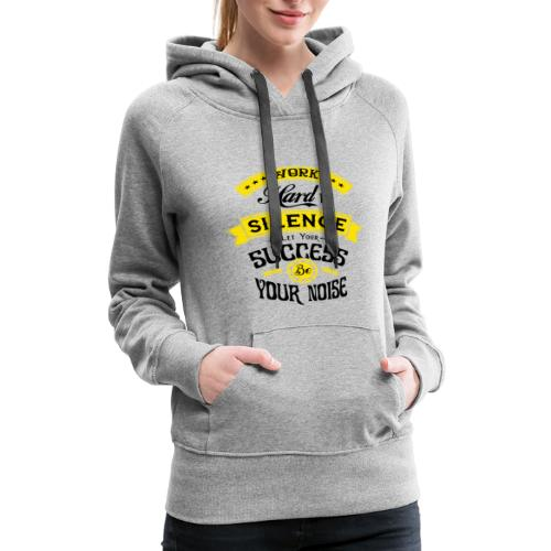 Do you want to edit the design? Motivation quote - Women's Premium Hoodie
