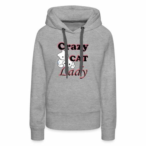crazy cat lady - Women's Premium Hoodie