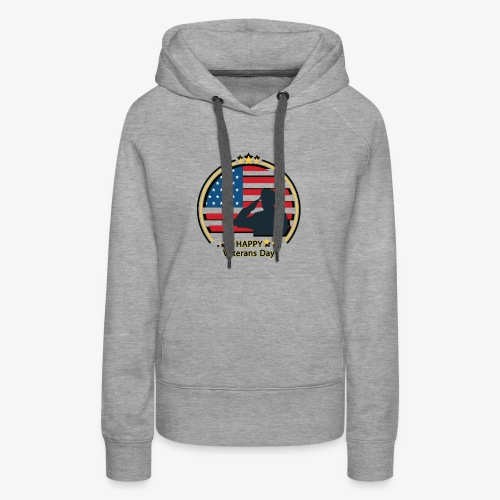 Happy Veterans Day - Women's Premium Hoodie