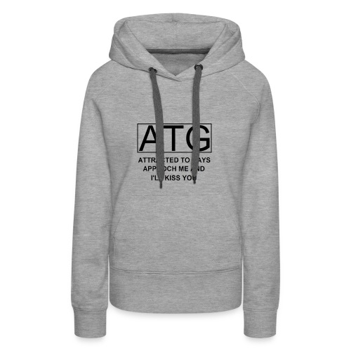 ATG Attracted to gays - Women's Premium Hoodie