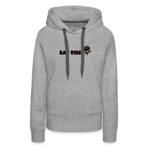 Bad Vibes (Dark Rose) - Women's Premium Hoodie