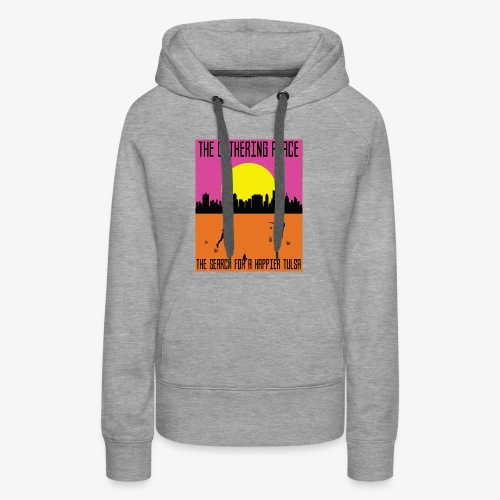 The Gathering Place - Women's Premium Hoodie