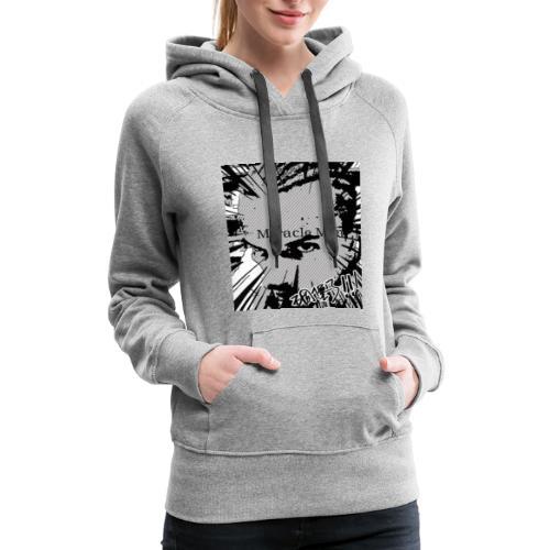 MiracleMan Fashion - Women's Premium Hoodie