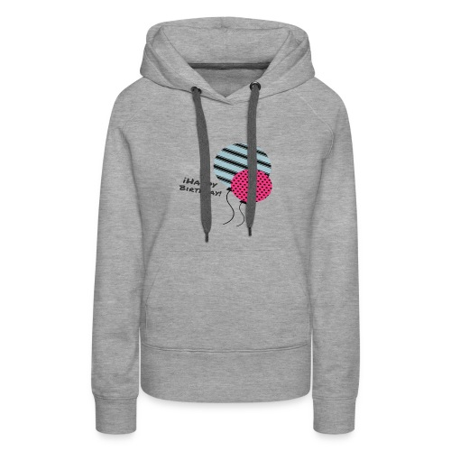 HAPPY BIRTHDAY - Women's Premium Hoodie