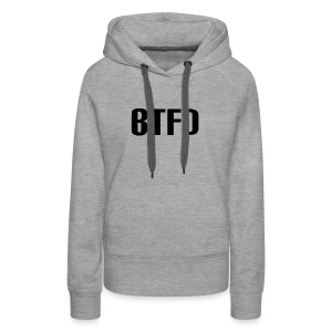 BTFD Black - Women's Premium Hoodie