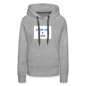 team 15 4 life merch - Women's Premium Hoodie