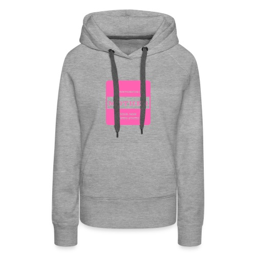 Mother Premium Parenting - Women's Premium Hoodie