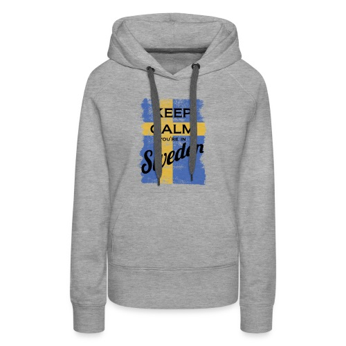 Keep Calm In Sweden - Women's Premium Hoodie