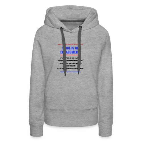 5 Rules of Political Engagement - Women's Premium Hoodie
