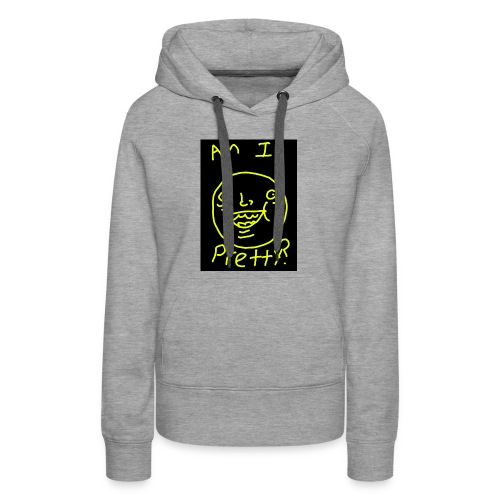 Am I pretty? - Women's Premium Hoodie
