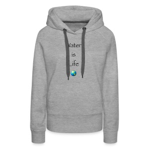 IMG 1041Water is Life - Women's Premium Hoodie