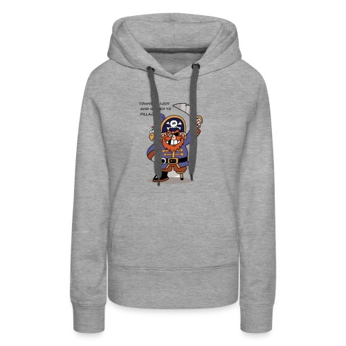 TOWNS TO LOOT AND WOMEN TO PILLAGE - Women's Premium Hoodie
