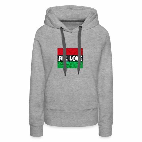 ALL LOVE - Women's Premium Hoodie