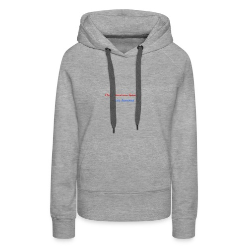 Stay Awesome - Women's Premium Hoodie
