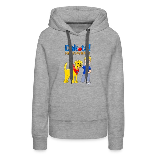 Dakota! Finds His Bark - Women's Premium Hoodie