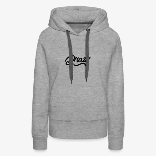 drazy signature - Women's Premium Hoodie