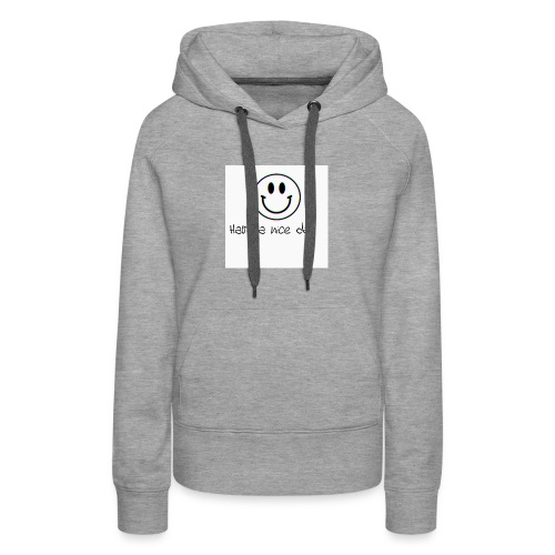 Have a nice day - Women's Premium Hoodie