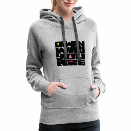 Own Who You Are - Women's Premium Hoodie