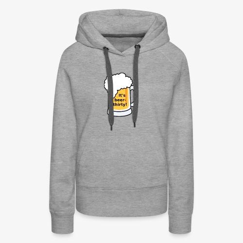 Beer Thirty - Women's Premium Hoodie